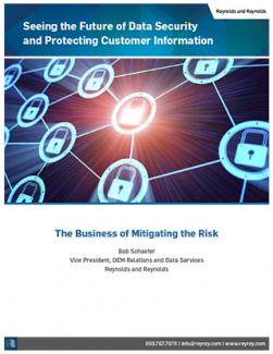 Seeing the Future of Data Security and Protecting Customer Information - The Business of Mitigating the Risk
