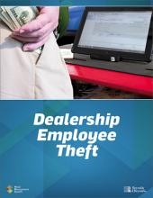 How do you know dealership employee theft isn't an issue at your dealership?