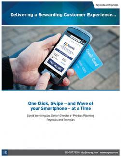 Delivering a Rewarding Customer Experience... One Click, Swipe - and Wave of your Smartphone - at a Time