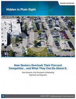Hidden in Plain Sight - How Dealers Overlook Their Fiercest Competitor... and What They Can Do About It.